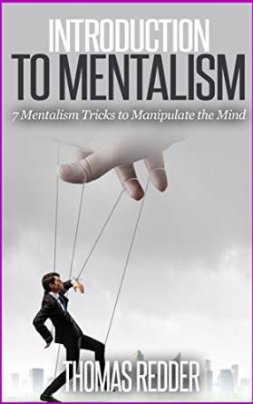 How to Perform The Biggest Mentalism Tricks