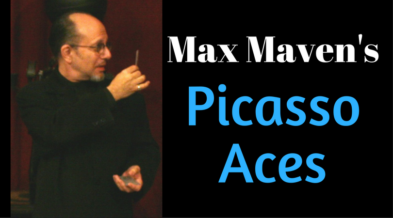How Max Maven Performs His Picasso Aces Trick