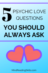 5 psychic love questions you should always ask