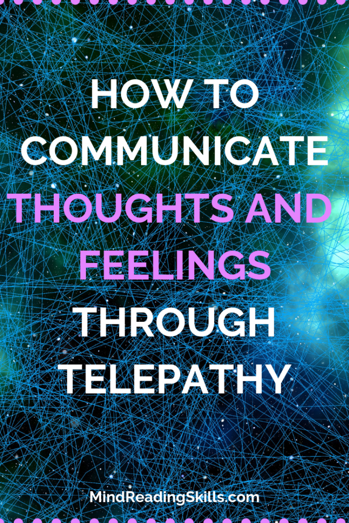 Learn how to communicate through telepathy