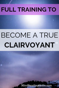 full training to become a true clairvoyant