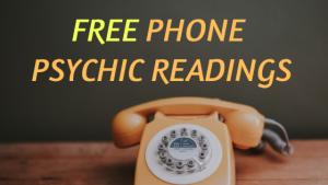 FREE PHONE PSYCHIC READINGS